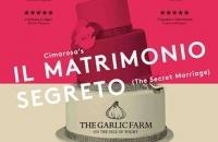Cimarosa's Il Matrimonio Segreto (The Secret Marriage)